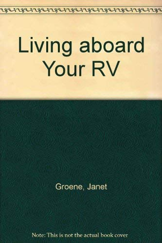 9780070249011: Living Aboard Your RV
