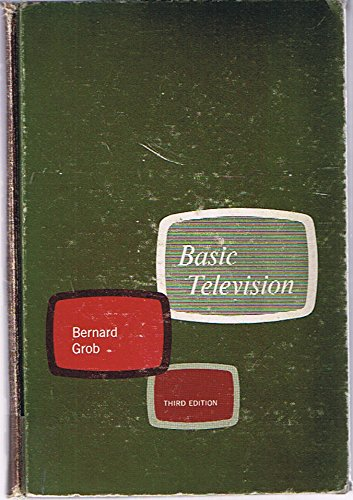 9780070249257: Basic Television; Principles and Servicing