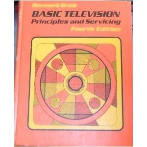 9780070249271: Basic television, principles and servicing