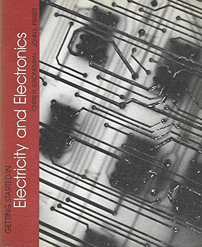 9780070249998: Getting Started in Electricity and Electronics (M-H Publications in Industrial Ed.)