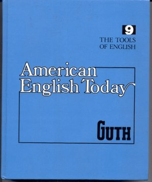 9780070250192: American English Today (Tools of English 9)