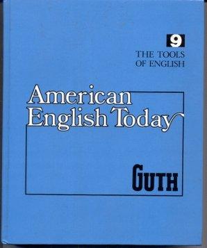 9780070250192: American English Today (Tools of English 9)