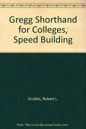 9780070250802: Gregg Shorthand for Colleges, Speed Building (Diamond jubilee series)