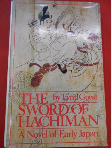 9780070251083: The Sword of Hachiman: A Novel of Early Japan