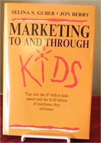 9780070251113: Marketing to and Through Kids