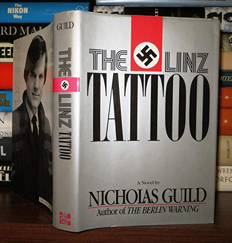 The Linz Tattoo (SIGNED 1st Ed): Guild, Nicholas