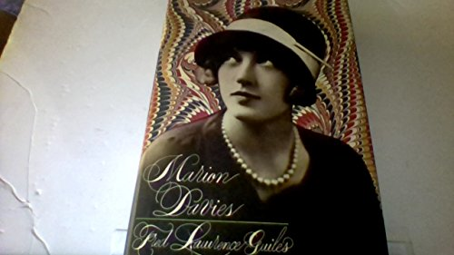Marion Davies: A Biography: Guiles, Fred Lawrence