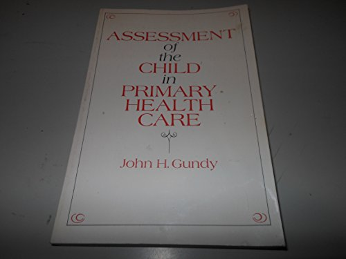 9780070251977: Assessment of the Child in Primary Health Care