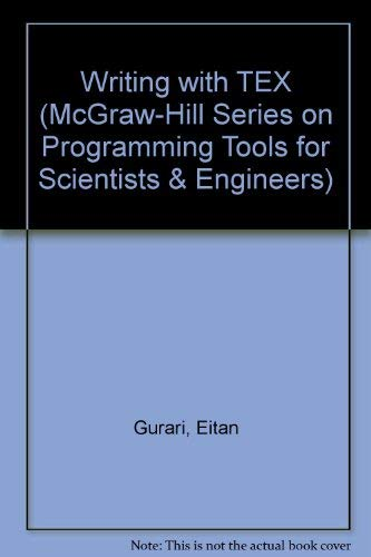 9780070252073: Writing With Tex (Mcgraw-Hill Programming Tools for Scientists and Engineers)
