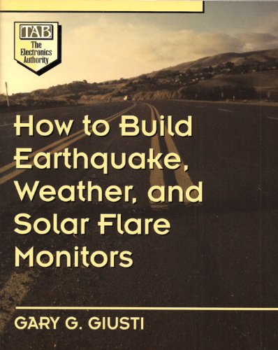 9780070252097: How to Build Earthquake, Weather, and Solar Flare Monitors