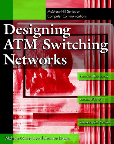 9780070252172: Designing ATM Switching Networks
