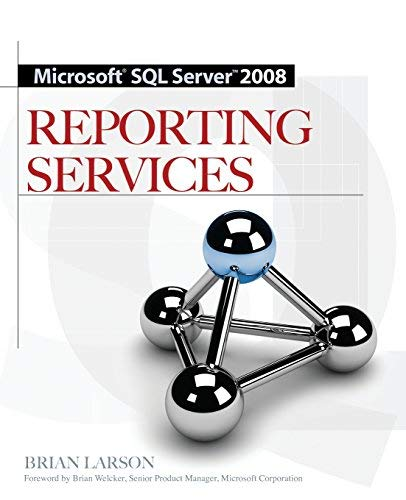 9780070252196: Microsoft SQL Server 2008 Reporting Services