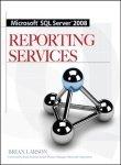 9780070252196: [(Microsoft SQL Server 2008 Reporting Services)] [by: Brian Larson]
