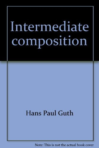 Intermediate composition: The writer's purpose (0070252556) by Guth, Hans Paul