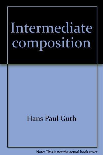 9780070252554: Intermediate composition: The writer's purpose