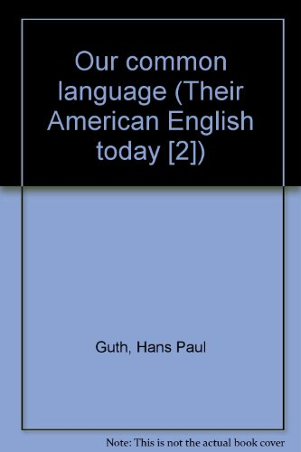 9780070253186: Our common language (Their American English today [2])