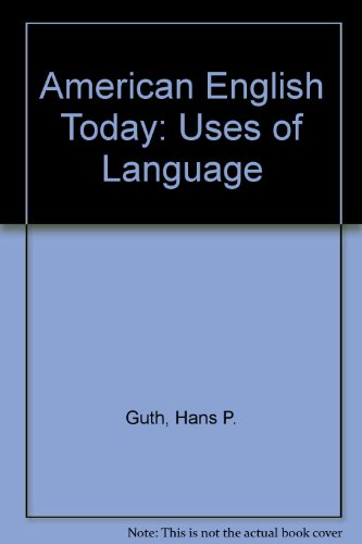 9780070253216: American English Today: Uses of Language (His American English today ; [5])