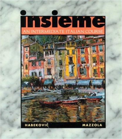 9780070253674: Insieme: An Intermediate Italian Course