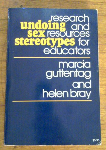9780070253810: Undoing Sex Stereotypes : Research and Resources for Educators: Resource Book for Teachers