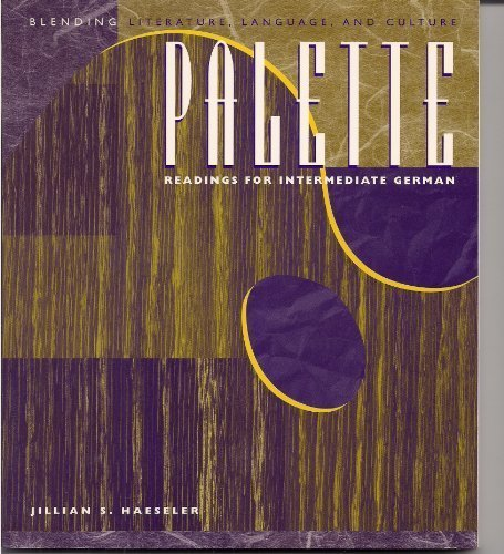 9780070254275: Palette: Blending Literature, Language, and Culture : Readings for Intermediate German