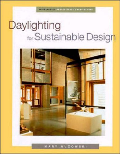 9780070254398: Daylighting for Sustainable Design (Mcgraw-Hill Proffessional Engineering Series)