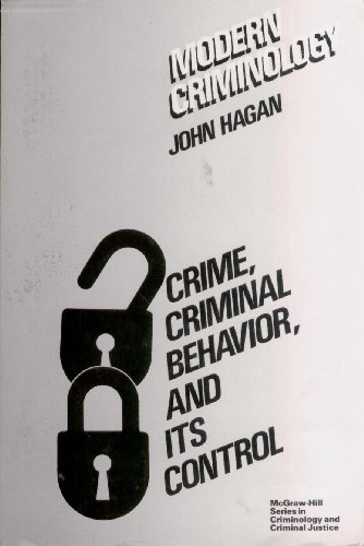 9780070254503: Modern Criminology: Crime, Criminal Behavior, and Its Control (Mcgraw-Hill Series in Criminology and Criminal Justice)