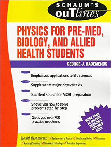 9780070254749: Schaum's Outline of Theory and Problems of Physics for Pre-Med, Biology, and Allied Health Students