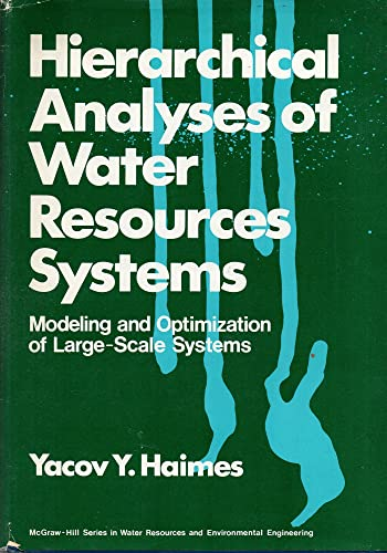 9780070255074: Hierarchical Analysis of Water Resources Systems (McGraw-Hill series in water resources and environmental engineering)