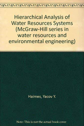 9780070255074: Hierarchical Analyses of Water Resources Systems: Modeling and Optimization of Large-Scale Systems (McGraw-Hill series in water resources and environmental engineering)