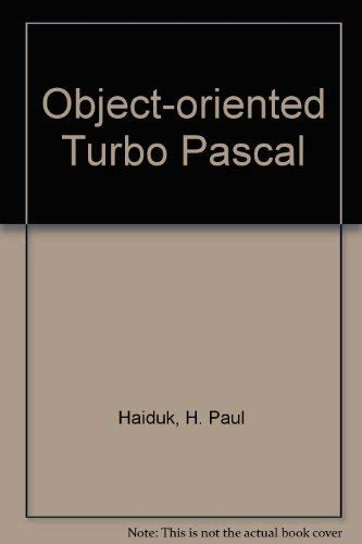 9780070255333: Object-oriented Turbo Pascal