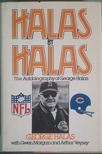 Halas By Halas: The Autobiography of George Halas