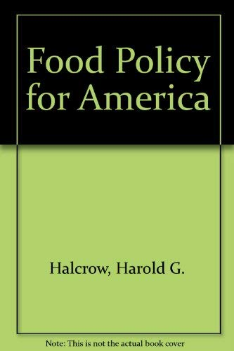9780070255500: Food Policy for America