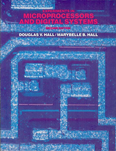 9780070255531: Experiments in Microprocessors and Digital Systems