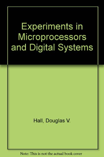 9780070255760: Experiments in Microprocessors and Digital Systems