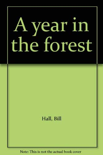 9780070255791: A year in the forest