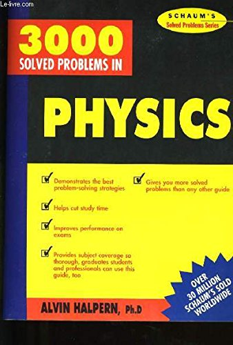 9780070256361: Three Thousand Solved Problems in Physics (Schaum's Solved Problems Series)