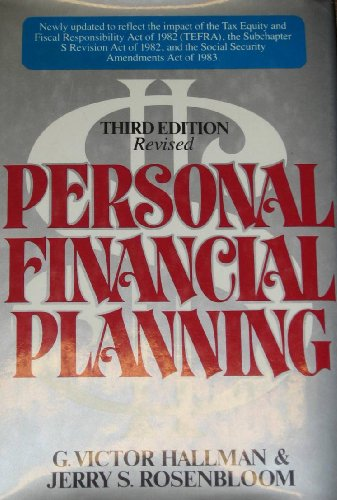 PERSONAL FINANCIAL PLANNING: HOW TO PLAN FOR YOUR FINANCIAL FREEDOM: Hallman, G. Victor and Jerry S...