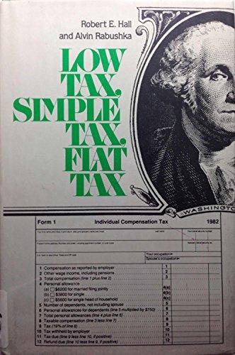 9780070256705: Low Tax, Simple Tax, Flat Tax