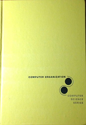 9780070256811: Computer Organization (McGraw-Hill Computer Science Series)