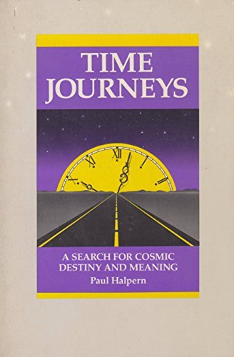 9780070257061: Time Journeys: A Search For Cosmic Destiny And Meaning