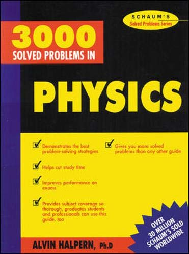 9780070257344: 3,000 Solved Problems in Physics (Schaum's Solved Problems) (Schaum's Solved Problems Series)