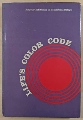 9780070257405: Life's Colour Code (McGraw-Hill series in population biology)