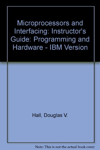 9780070257443: Instructor's Guide for Microprocessors and Interfacing: Programming and Hardware/Book and Disk