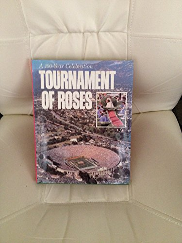 9780070257948: Tournament of Roses: A one hundred year celebration