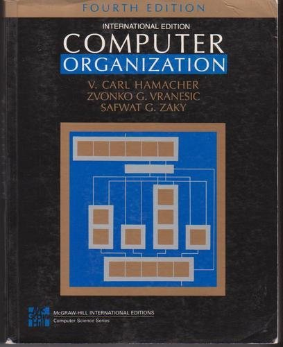 9780070258839: Computer Organization (Mcgraw-Hill Series in Computer Science)