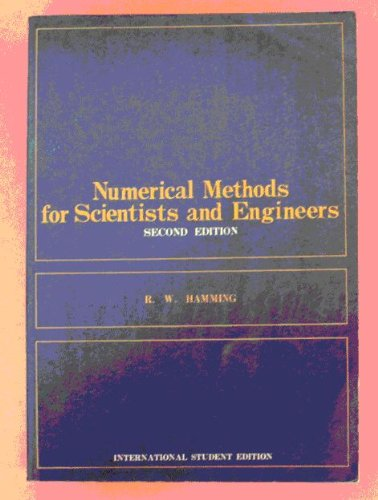 Numerical Methods for Scientists and Engineers (Second Edition)