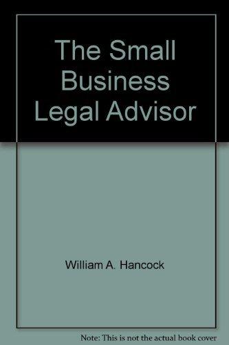 9780070259799: The small business legal advisor