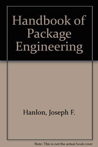 Handbook of Package Engineering: Hanlon, Joseph F.