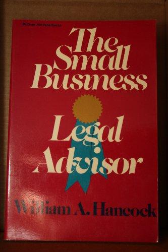 9780070259997: The Small Business Legal Advisor