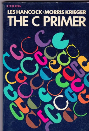 9780070260016: C Primer (Computing That Works)